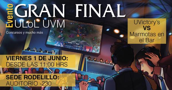 Gran final 1° Torneo Interuniversitario ULoL