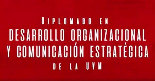 Diplomado Desarrollo Organizacional inicia sexta versión