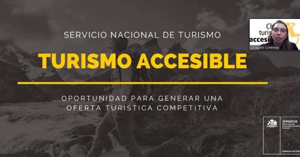 """SIGUE CICLO DE CHARLAS DE LA MESA REGIONAL DE TURISMO ACCESIBLE: """"CÓMO GENERAR UNA OFERTA COMPETITIVA"""""""